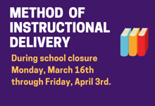 Instructional Delivery Methods During Closure
