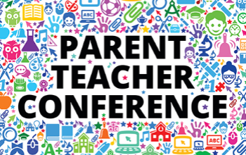 K-12 Parent Teacher Conference Information