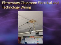 Elementary Classroom Electrical and Technology